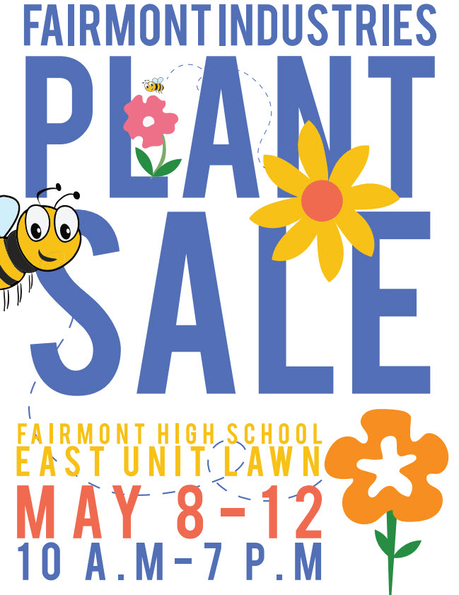 Fairmont Industries Plant Sale May 8-12