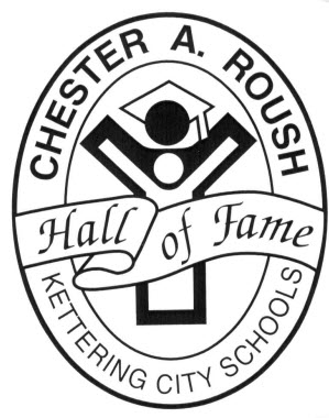 Chester A. Roush Hall of Fame -- Nominations now Being Accepted