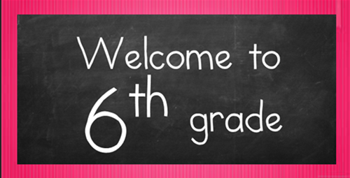 Image result for welcome to sixth grade
