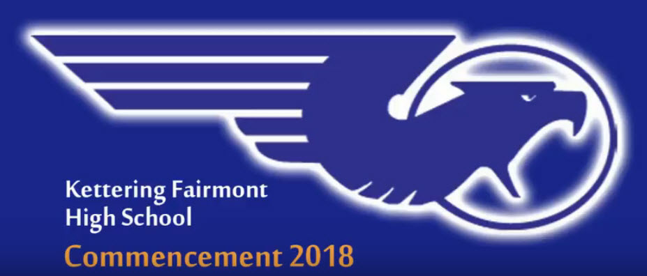 Kettering Fairmont High School Commencement 2018